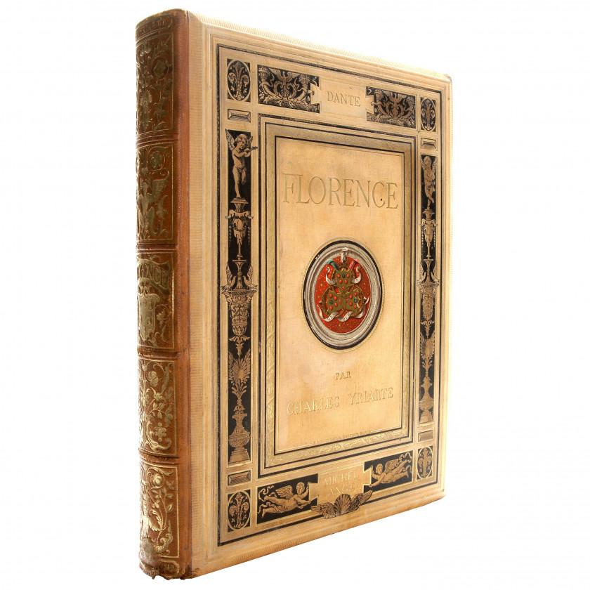 """Book """"Florence. L'histoire - Les Médicis - Les humanistes - Les lettres - Les arts"""""""